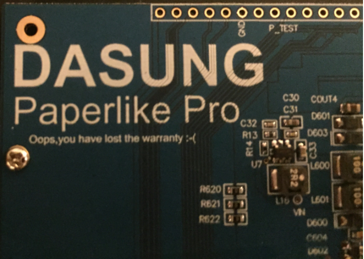 Dasung Paperlike Pro control board says. Oops, you have lost the warranty :-(